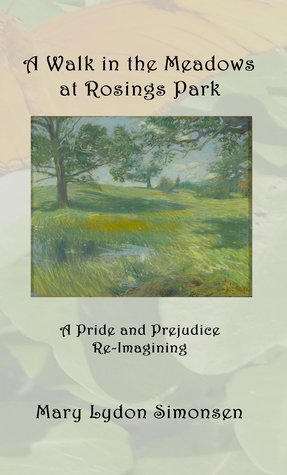 A Walk in the Meadows at Rosings Park by Mary Lydon Simonsen