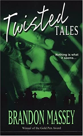 Twisted Tales by Brandon Massey
