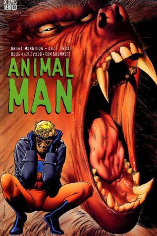 Animal Man, Vol. 1 by Grant Morrison, Chas Truog, Doug Hazlewood, Tom Grummett