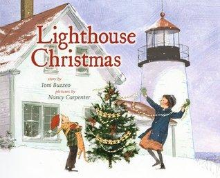 Lighthouse Christmas by Nancy Carpenter, Toni Buzzeo