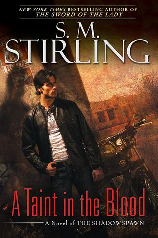 A Taint in the Blood by S.M. Stirling