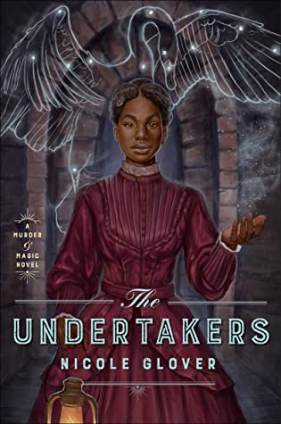 The Undertakers by Nicole Glover