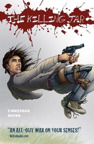 The Killing Jar by Justin Zimmerman, Russell Brown, Harold MacKinnon