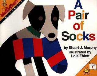 A Pair of Socks by Lois Ehlert, Stuart J. Murphy