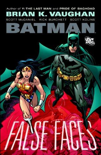 Batman: False Faces by Brian K. Vaughan