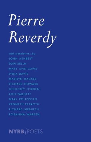 Pierre Reverdy by Pierre Reverdy