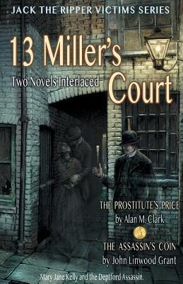 13 Miller's Court by Alan M. Clark, John Linwood Grant