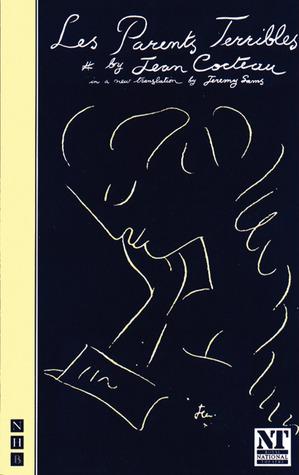 Les Parents Terribles by Jeremy Sams, Jean Cocteau