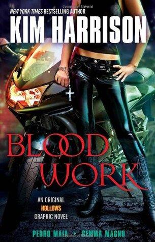 Blood Work by Pedro Maia, Gemma Magno, Kim Harrison