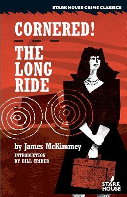 Cornered! / The Long Ride by James McKimmey