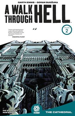 A Walk Through Hell, Volume 2 by Ive Svorcina, Garth Ennis, Goran Sudžuka