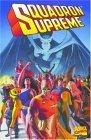 Squadron Supreme by Mark Gruenwald, Paul Ryan, Mike Carlin, Tom DeFalco, Bob Hall, John Buscema, Paul Neary