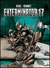 Exterminator 17 by Jean-Pierre Dionnet, Enki Bilal, Justin Kelly