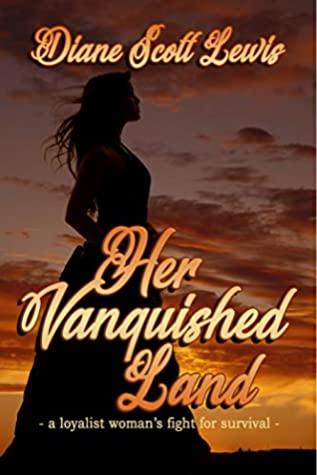 Her Vanquished Land by Diane Scott Lewis