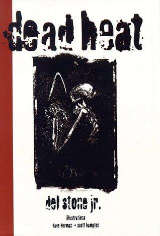 Dead Heat by Scott Hampton, Del Stone Jr., Dave Dorman