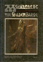 The Golden Barge by Michael Moorcock, M. John Harrison, James Cawthorn