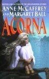 Acorna: The Unicorn Girl by John Ennis, Margaret Ball, Anne McCaffrey