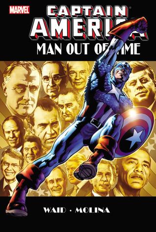 Captain America: Man Out of Time by Karl Kesel, Mark Waid, Jorge Molina, Scott Hanna, Paul Neary, Bryan Hitch