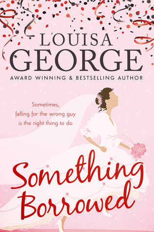 Something Borrowed by Louisa George