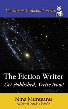 The Fiction Writer: Get Published, Write Now by Nina Munteanu