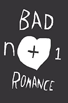 Bad Romance by Wesley Yang, Kristin Dombek, Katherine Sharpe, n+1, Eli Evans, Kaitlin Phillips, Emily Gould