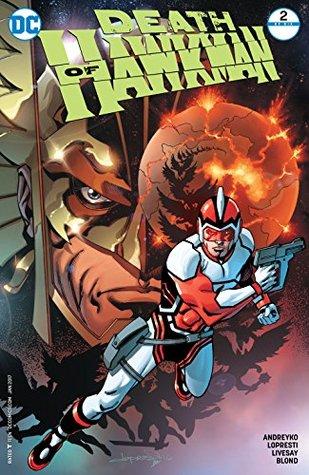 Death of Hawkman #2 by Blond, Livesay, Marc Andreyko, Brad Anderson, Aaron Lopresti