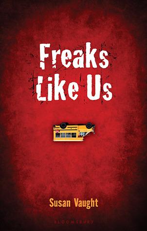 Freaks Like Us by Susan Vaught