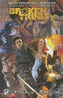 Broken Trinity Volume 2: Pandoras Box by Bryan Edward Hill
