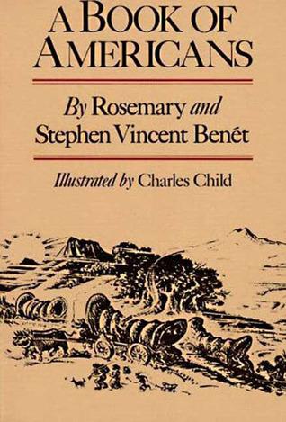 Book of Americans by Rosemary Benét, Stephen Vincent Benét