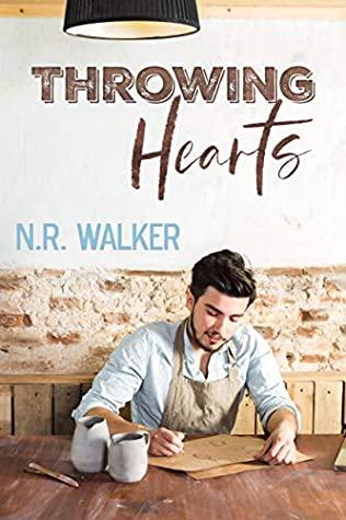 Throwing Hearts by N.R. Walker