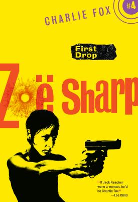 First Drop by Zoe Sharp