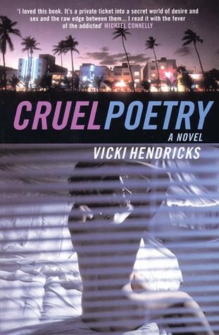 Cruel Poetry by Vicki Hendricks