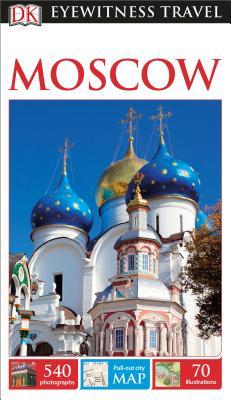 DK Eyewitness Moscow by Dk Eyewitness