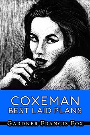 Coxeman Best Laid Plans by Gardner F. Fox, Kurt Brugel, Richard Fisher