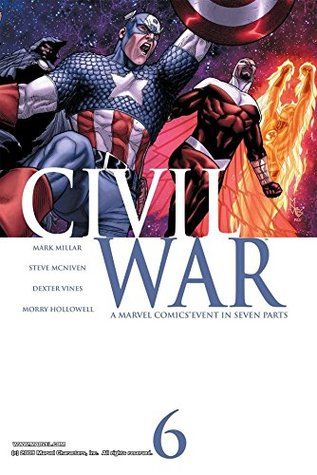 Civil War #6 by Dexter Vines, Steve McNiven, Mark Millar