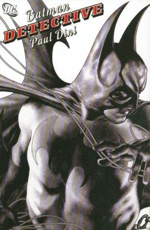 Batman: Detective by Royal McGraw, Paul Dini, Joe Benítez, J.H. Williams III, Don Kramer