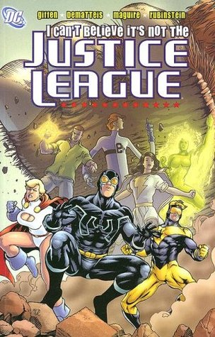 JLA Classified, Vol. 2: I Can't Believe It's Not the Justice League by Josef Rubinstein, Keith Giffen, Kevin Maguire, J.M. DeMatteis