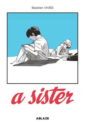 A Sister by Bastien Vivès Vivès