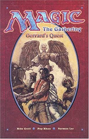 Gerrard's Quest (Magic: The Gathering) (Graphic Novel) by Norman Lee, Mike Grell, Pop Mhan