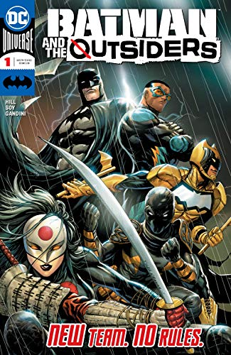 Batman and the Outsiders (2018-) #1 by Bryan Edward Hill, Tyler Kirkham, Dexter Soy, Arif Prianto