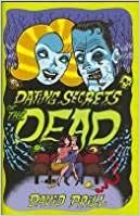 Dating Secrets Of The Dead by David Prill