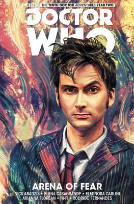 Doctor Who: The Tenth Doctor, Vol. 5: Arena of Fear by Nick Abadzis, Elena Casagrande, Eleonora Carlini