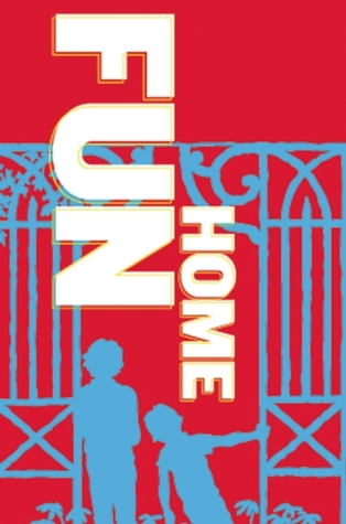 Fun Home: A New Musical Based on the Alison Bechdel Book by Jeanine Tesori, Lisa Kron