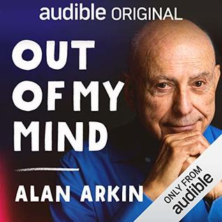 Out Of My Mind by Alan Arkin