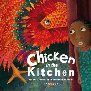 Chicken in the Kitchen by Mehrdokht Amini, Nnedi Okorafor