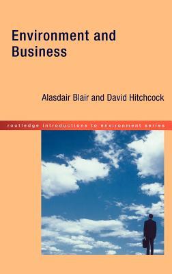 Environment and Business by David Hitchcock, Alasdair Blair