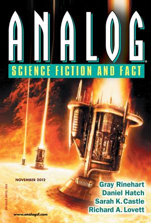 Analog Science Fiction and Fact, November 2012 by Stanley Schmidt, Sarah K. Castle, Daniel Hatch, Richard A. Lovett, Gray Rinehart
