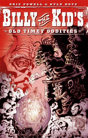Billy the Kid's Old Timey Oddities by Kyle Hotz, Eric Powell