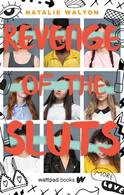 Revenge of the Sluts by Natalie Walton