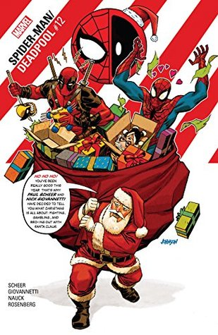 Spider-Man/Deadpool #12 by Paul Scheer, Nick Giovannetti, Todd Nauck, Dave Johnson